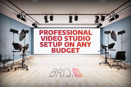 professional video studio setup on a budget brid.tv