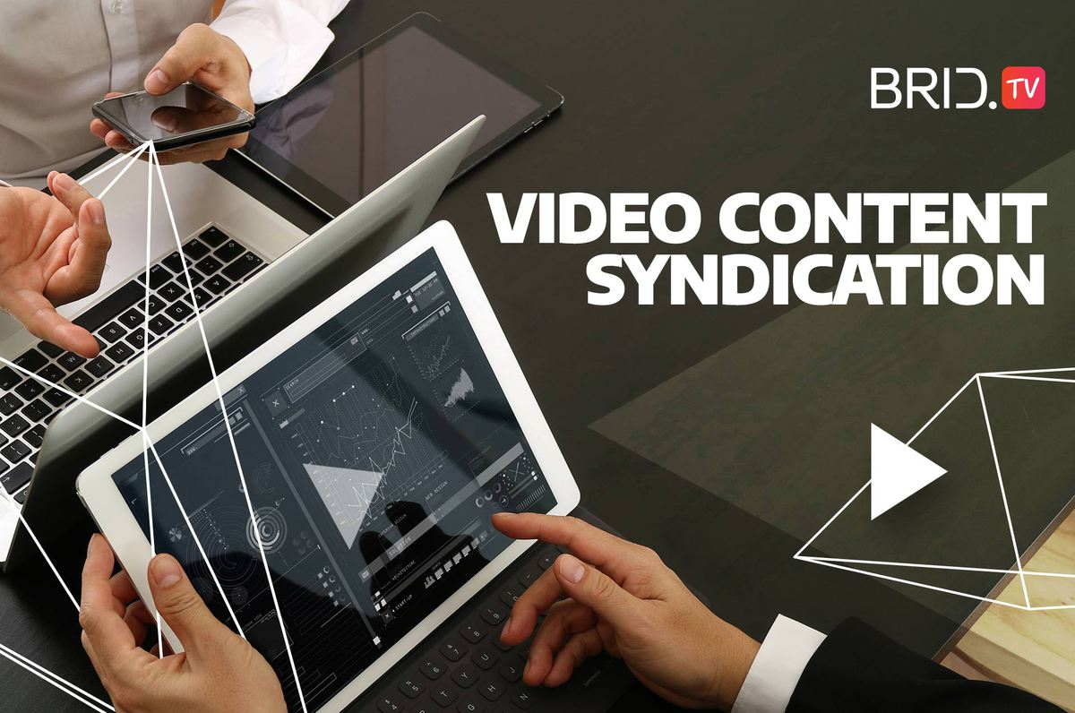 video content syndication BridTV
