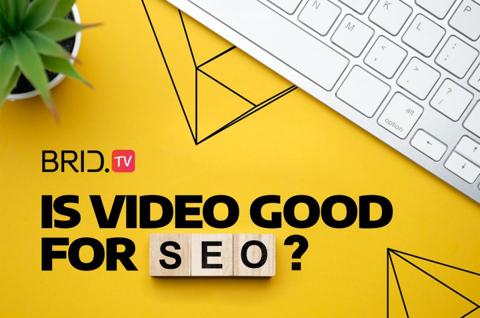 is video good for seo