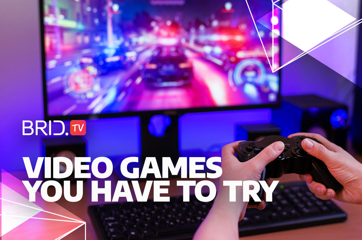 video games you have to try