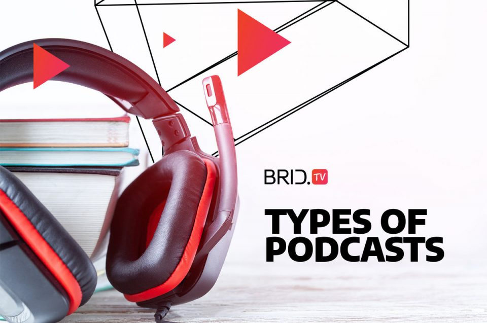 types of podcasts