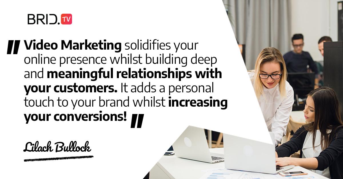 video marketing quote - lilach bullock