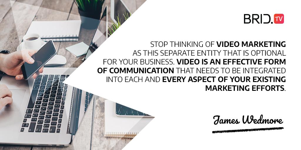 video marketing quote - james wedmore