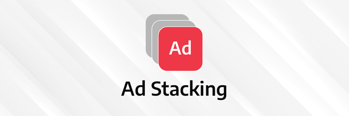 visual illustration of ad stacking
