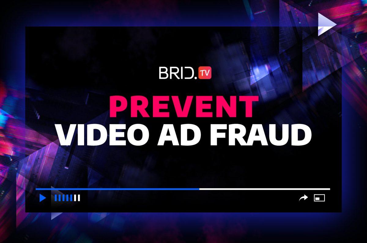 prevent video ad fraud