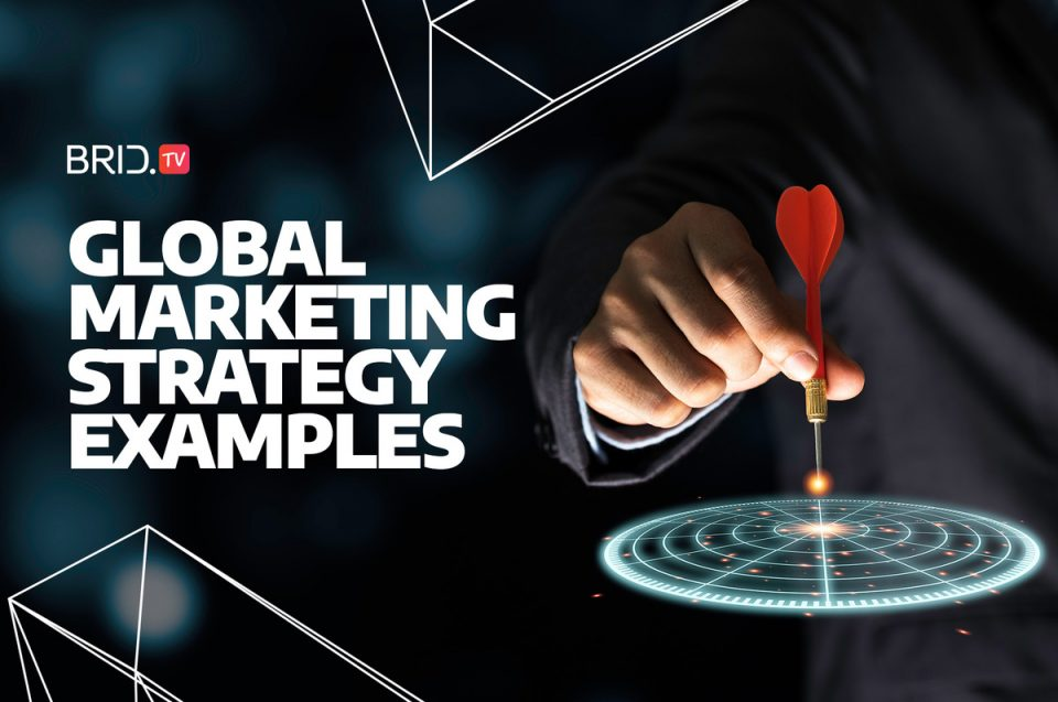 Global Marketing Strategy Examples