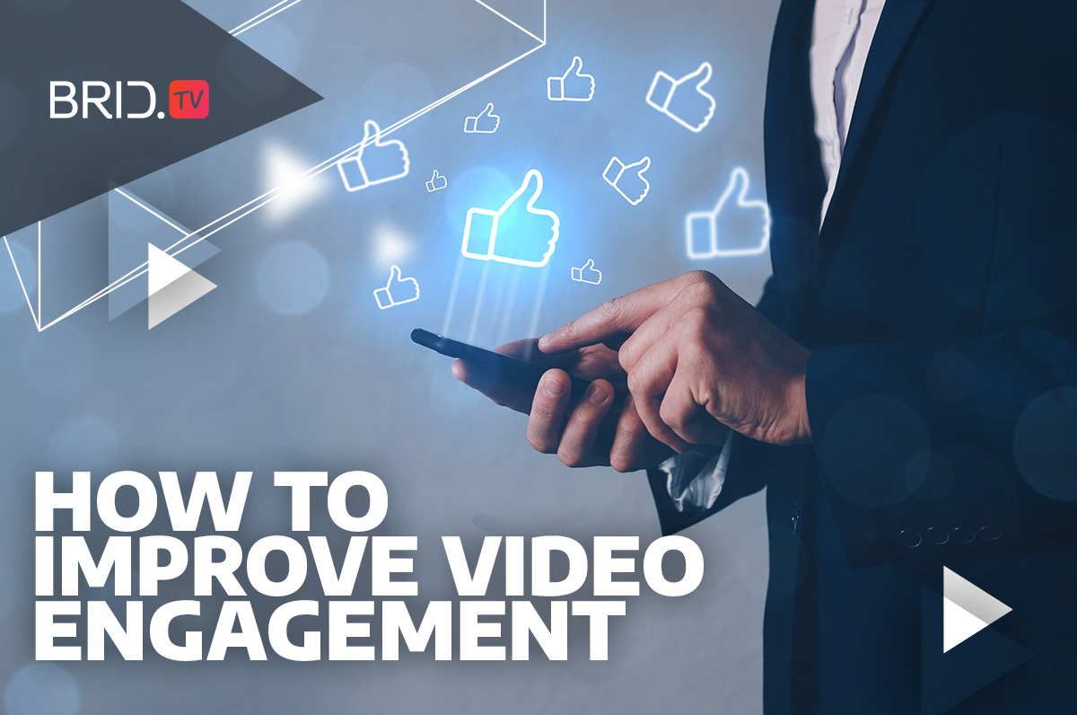 How to Improve Video Engagement: 8 Effective Ways