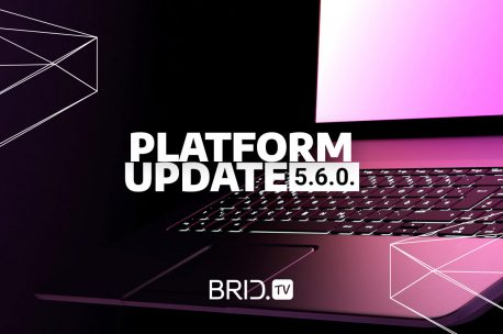 Brid.TV Platform Update 5.6.0. — Dropbox Integration Feature, Video Carousel Upgrade, and More