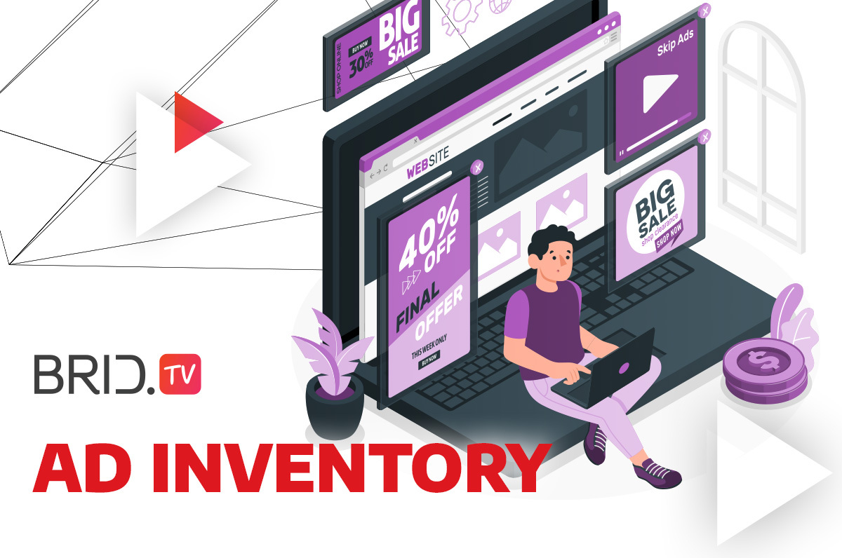 Everything Advertisers Need to Know About Ad Inventory