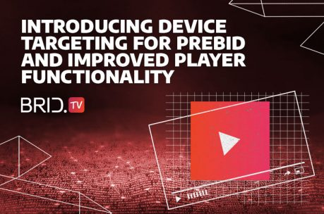 Introducing Device Targeting for Prebid and Improved Player Functionality