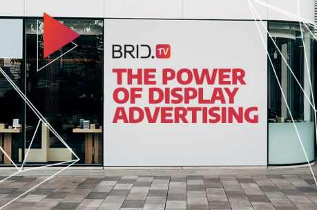 the power of display advertising brid.tv